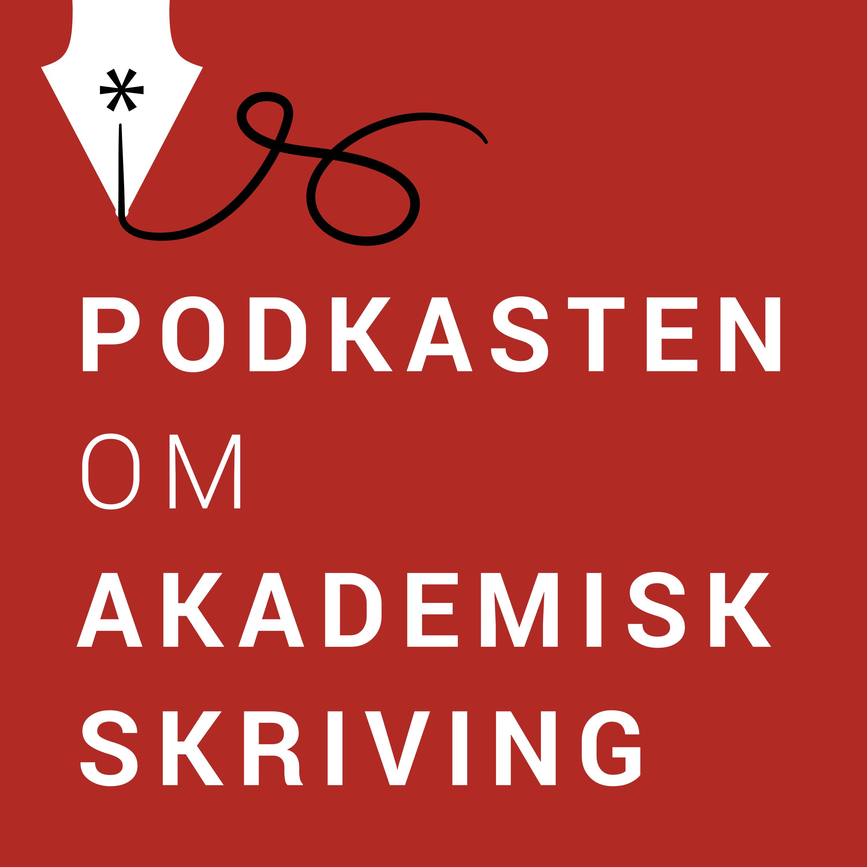 Akademisk skriving – Podkasten om akademisk skriving